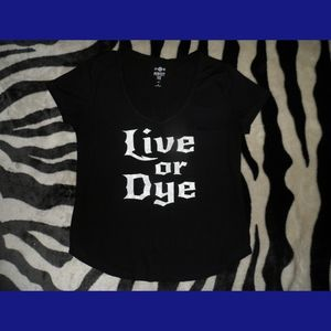 Get Lucky Or Dye Trying T-Shirt Live or Dye